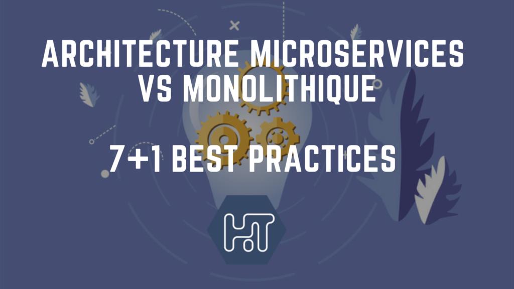 architecture microservices vs monolithique
