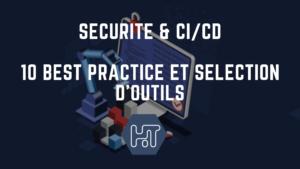 CI CD securite bonnes pratqiues outils automatisation tests