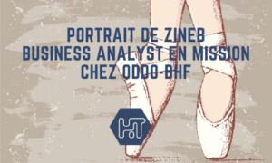 portrait zineb business analyst parcours missions compétences